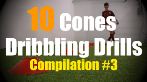 10 Cones Dribbling Drills to improve your First Touch Skills - Compilation #3
