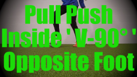 Pull Push Inside 'V-90°' Opposite Foot - Static Ball Control Drills for U8-U9