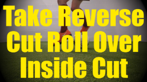 Take Reverse Cut Roll Over Inside Cut - Static Ball Control Drills for U10-U11