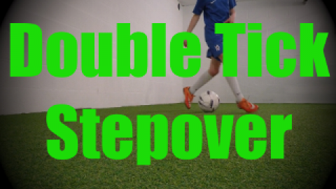 Double Tick Stepover - Dynamic Ball Mastery Drills for U8-U9