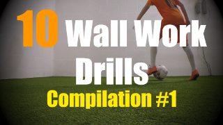 10 Wall Work Drills to improve your First Touch Skills - Compilation #1