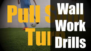 Wall Work Drills - Ball Control