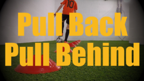 Pull Back Pull Behind - Cones Dribbling Drills for U12-U13